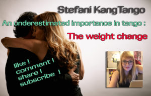 weight change - underestimated importance in tango